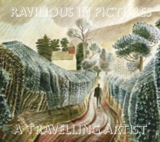 A Travelling Artist Ravilious in Pictures