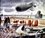 The War Paintings - Ravilious in Pictures