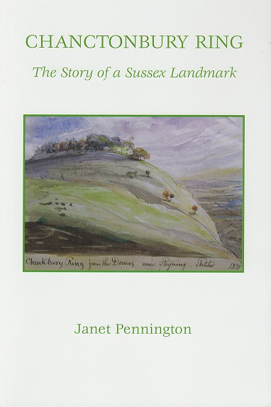 Chanctonbury Ring The Story of a Sussex Landmark by Janet Pennington
