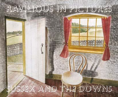 Sussex and the Downs - Ravilious in Pictures