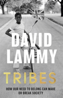 Tribes – A search for belonging in a divided society