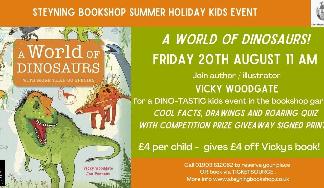 A World of Dinosaurs! – kids event with VICKY WOODGATE
