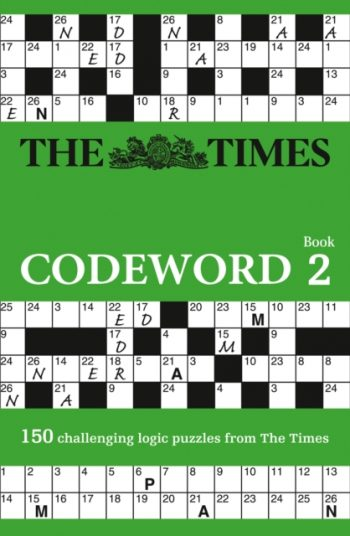 The Times Codeword 2 : 150 Cracking Logic Puzzles