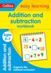 Addition and Subtraction Workbook Ages 5-7 : Prepare for School with Easy Home Learning