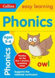 Phonics Ages 5-6 : Prepare for School with Easy Home Learning