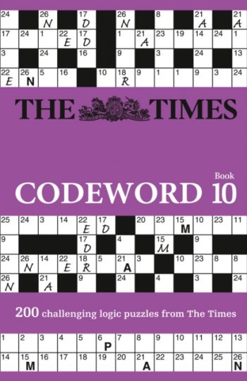 The Times Codeword 10 : 200 Cracking Logic Puzzles