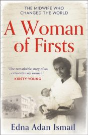 A Woman of Firsts : The Midwife Who Built a Hospital and Changed the World