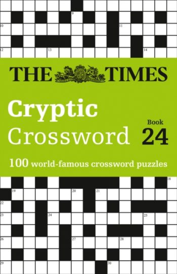 The Times Cryptic Crossword Book 24 : 100 World-Famous Crossword Puzzles