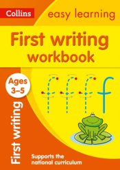 First Writing Workbook Ages 3-5 : Ideal for Home Learning