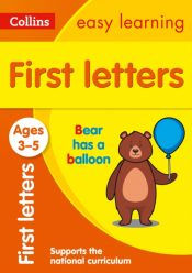 First Letters Ages 3-5 : Ideal for Home Learning
