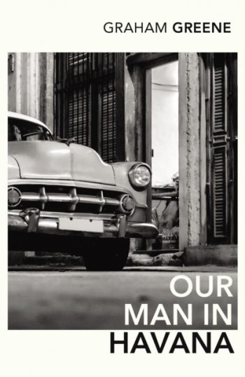 Our Man in Havana : An Introduction by Christopher Hitchens