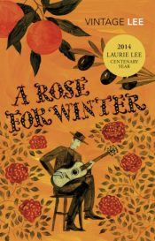 A Rose for Winter : Travels in Andalusia