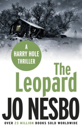 The Leopard : A Harry Hole Thriller (Oslo Sequence 6)