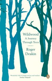 Wildwood : A Journey Through Trees