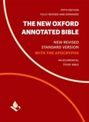 The New Oxford Annotated Bible with Apocrypha : New Revised Standard Version