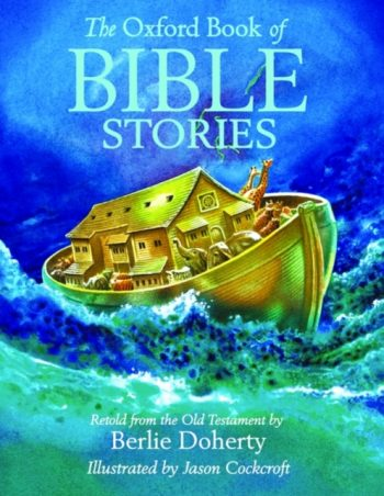 The Oxford Book of Bible Stories