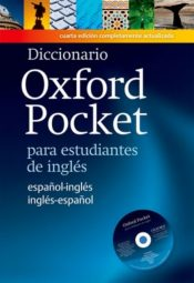 Diccionario Oxford Pocket Para Estudiantes de Ingles : This Bilingual Dictionary Specifically Written for Spanish Learners of English
