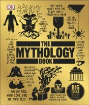 The Mythology Book : Big Ideas Simply Explained