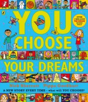 You Choose Your Dreams : Originally published as Just Imagine