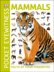 Mammals : Facts at Your Fingertips