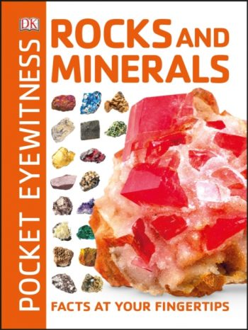 Pocket Eyewitness Rocks and Minerals : Facts at Your Fingertips