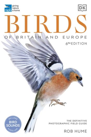 RSPB Birds of Britain and Europe : The Definitive Photographic Field Guide
