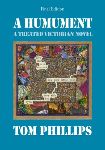 A Humument : A Treated Victorian Novel
