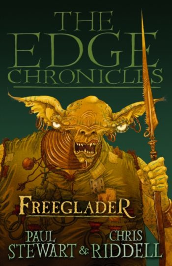 The Edge Chronicles 9: Freeglader : Third Book of Rook