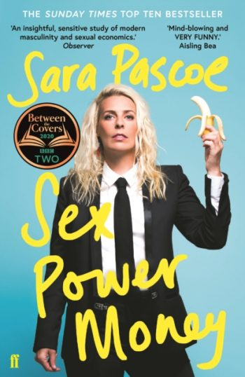 Sex Power Money : The Sunday Times Bestseller