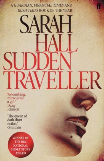 Sudden Traveller : Winner of the BBC National Short Story Award