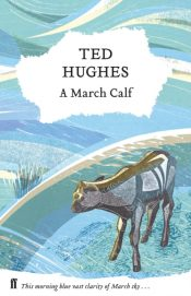 A March Calf : Collected Animal Poems Vol 3