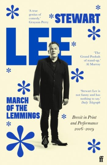 March of the Lemmings : Brexit in Print and Performance 2016-2019