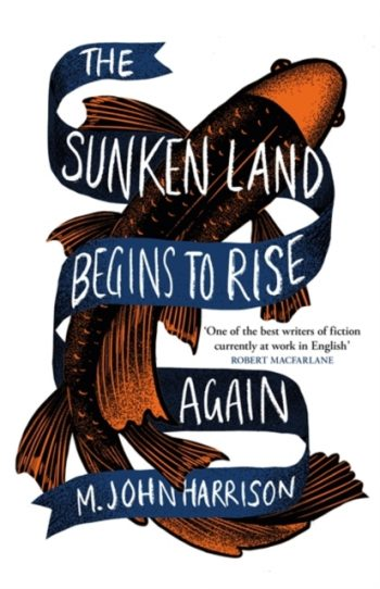 The Sunken Land Begins to Rise Again : Winner of the Goldsmiths Prize 2020