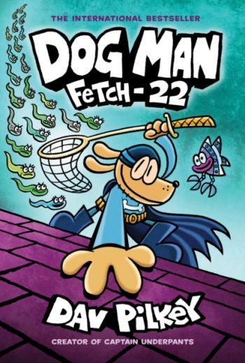 Dog Man 8: Fetch-22 (PB) : 8