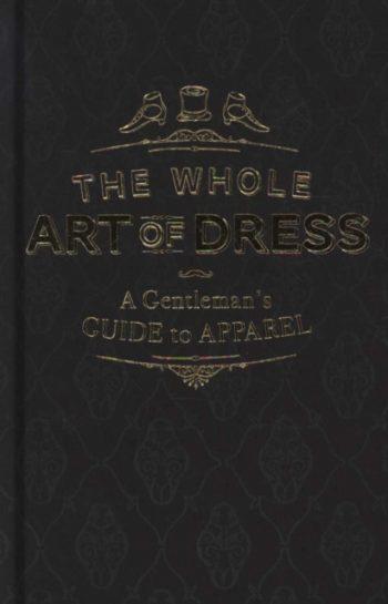 The Whole Art of Dress