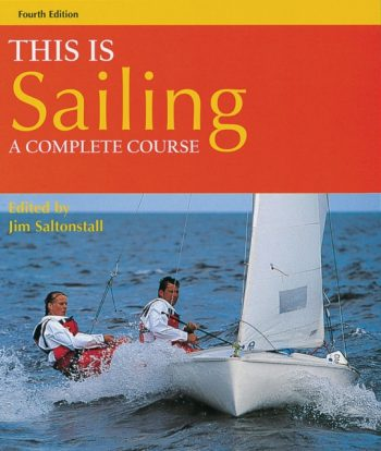 This is Sailing : A Complete Course