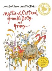 Mustard, Custard, Grumble Belly and Gravy