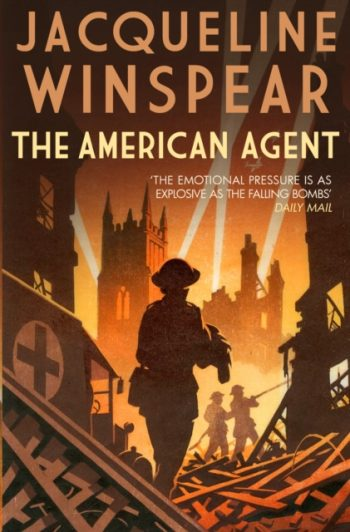 The American Agent : A compelling wartime mystery