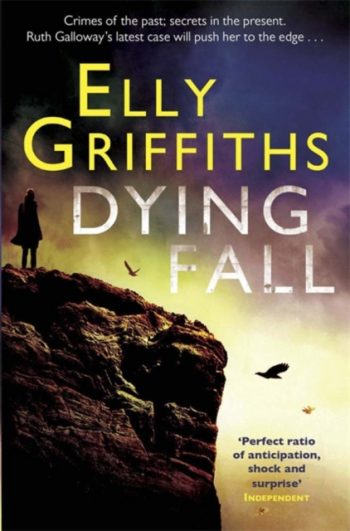 Dying Fall : A Ruth Galloway Investigation