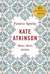 Festive Spirits : Three Christmas Stories