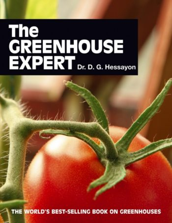 The Greenhouse Expert : The World's Best-selling Book on Greenhouses