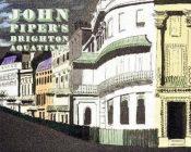 John Piper's Brighton Aquatints