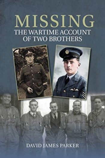 Missing : The Wartime Account of Two Brothers