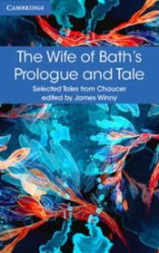 Selected Tales from Chaucer : The Wife of Bath's Prologue and Tale