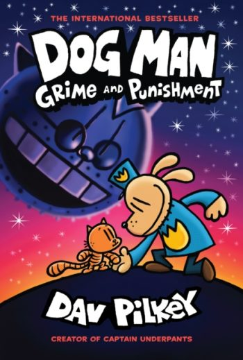 Dog Man 9: Grime and Punishment : 9
