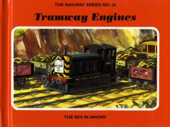 The Railway Series No. 26: Tramway Engines