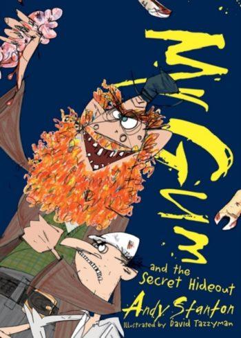 Mr. Gum and the Secret Hideout