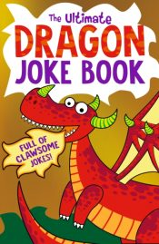 The Ultimate Dragon Joke Book