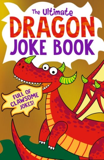 The Ultimate Dragon Joke Book