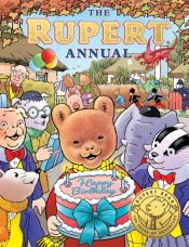 The Rupert Annual 2021 : Celebrating 100 Years of Rupert